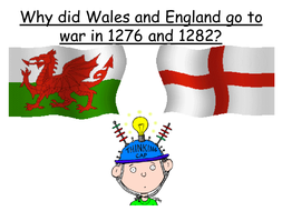 Why did Wales and England go to war in 1276 and 1282?