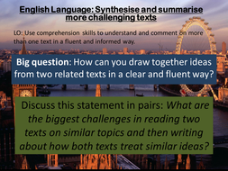 Lesson-9---Synthesise-and-summarise-more-challenging-texts.pptx