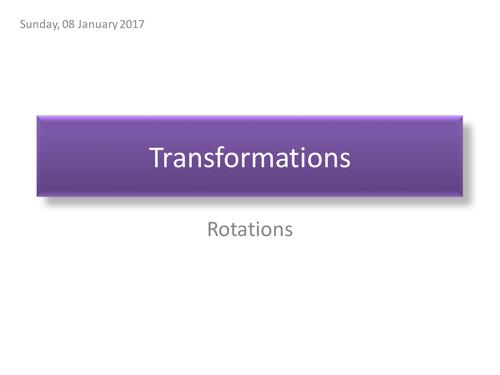 Transformations Rotations