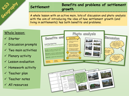 KS3 Geography - Settlement - Problems and benefits of settlement growth
