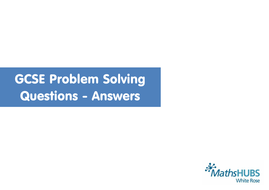Gcse Problem Solving Questions Of The Day Compilation By Wrmaths