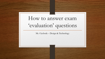 How to answer exam 'evaluation' questions