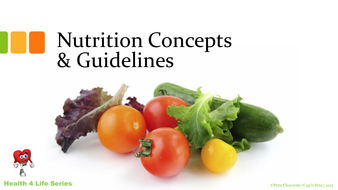 nutrition concepts and guidelines powerpoint presentation by
