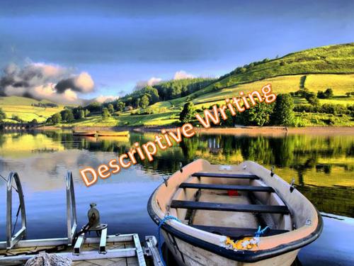 Descriptive Writing - Full Lesson