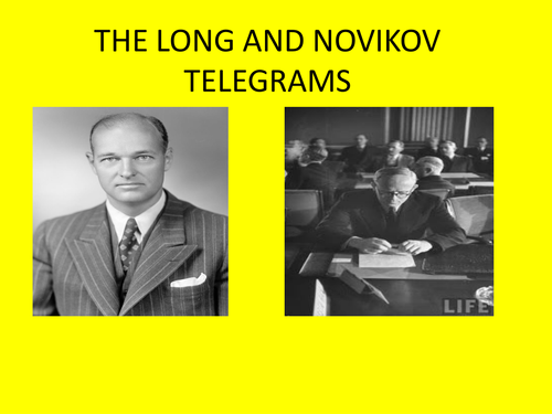 Lesson on the Long and Novikov Telegrams Superpower Relations and the Cold War