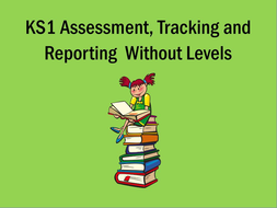 KS1: Assessment, Tracking and Reporting (2016)