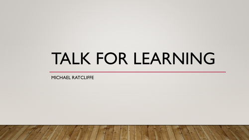 Talk For Learning Presentation CPD By Mratcliffe88