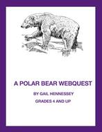 Polar Bears! A Webquest