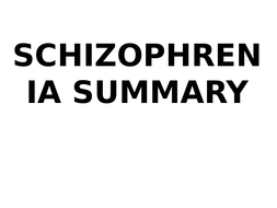 AQA Psychology - Schizophrenia revision / summary