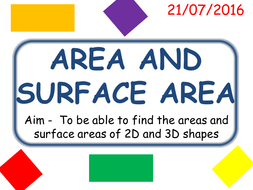areas and surface areas ( 2D and 3D shapes)