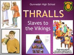 Thralls - Slaves to the Vikings