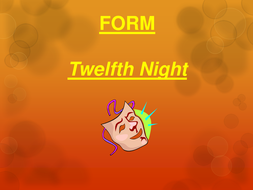 FORM-Twelfth-Night.pptx