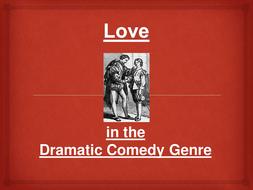 Love-in-the-Dramatic-Comedy-Genre.pptx