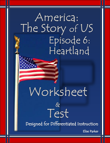 america the story of us episode 6 quiz and worksheet heartland by mesquitequail us teacher. Black Bedroom Furniture Sets. Home Design Ideas
