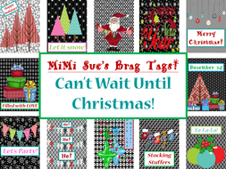 MiMi Sue's Brag Tags (Can't Wait Until Christmas) 12 Designs Holiday SWAG