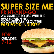 SUPER SIZE ME - Print and Go Worksheets for Analysis of the Fast Food Documentary