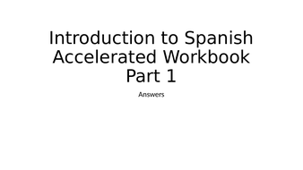 Introduction to Spanish Accelerated Learning Workbook Part