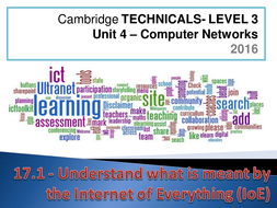 Cambridge Technicals - 2016 Specification - Unit 17 - The Internet of Everything