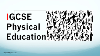 IGCSE PE 1st Lesson Presentation and Student Booklet