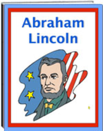Abraham Lincoln - Literacy and Information eWorkbook