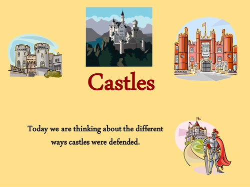 Castles - weapons and defences