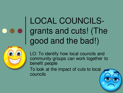 shorter-better-lesson--8-LOCAL-COUNCILS--grants-and-cuts!-(The-1-.pptx