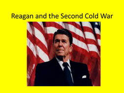 GCSE History: Reagan, SDI and the Second Cold War, Superpower Relations and the Cold war 1941-91