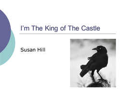 I'm The King of The Castle - GCSE Full Scheme of Work / Chapter by Chapter Resources