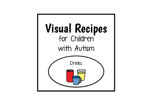 Visual Recipes for Children with Autism: Drinks by