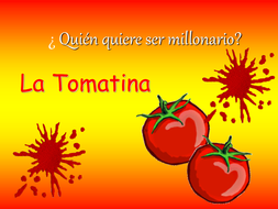 La Tomatina Future Tense Revision Spanish Who wants to be a millionaire?