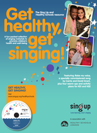 Get healthy, get singing - Sing Up and Healthy Schools Pack