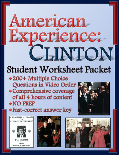 american experience clinton worksheets for entire series parts one and two by mesquitequail. Black Bedroom Furniture Sets. Home Design Ideas