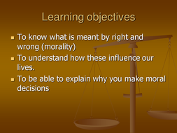 Morality - Is there a right way to live?