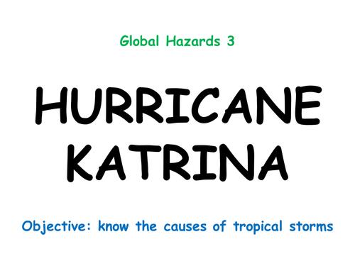 "Hazards 3: ""HURRICANE KATRINA"""