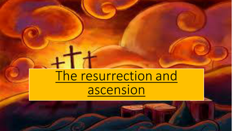 Resurrection and ascension of Jesus 9-1