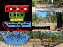 ARNHEM LAND PART 6C -HISTORY OF THE FAILED BRITISH COLONIAL SETTLEMENT OF VICTORIA