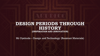 Design periods through history (Inspiration and Innovation)