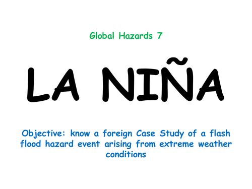 """Hazards 7: """"LA NIÑA"""""""