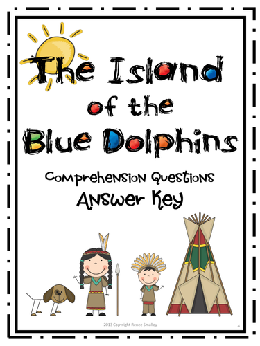 Island of the Blue Dolphins {Comp. Questions, Research ...