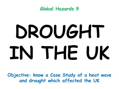 "Hazards 9: ""DROUGHT IN THE UK"""