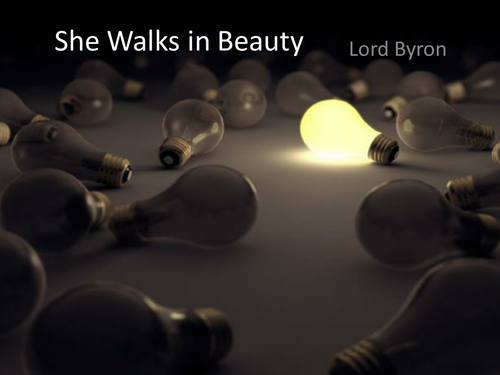 she walks in beauty lord byron by claire alexandra ps   teaching    she walks in beauty pptx