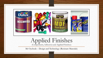 Applied Finishes (Components, Adhesives and Applied Finishes)