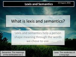 A Level English Language Paper 1 Section A- Variations & Representations- Lexis/Semantics (Lesson 3)