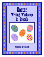 Easter Writing Centers in French