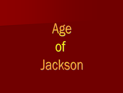 Advanced Placement- US History Teacher Notes/ PowerPoint Presentation for  Andrew Jackson