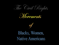Advanced Placement- US History Teacher Notes/ PowerPoint Presentation for  the Civil Rights Era