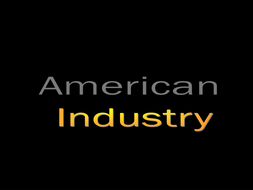 Advanced Placement- US History Teacher Notes/ PowerPoint Presentation for  American Industry 1900s