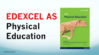 AS PE EDEXCEL  ( Spec 2016) Introduction to the course presentation