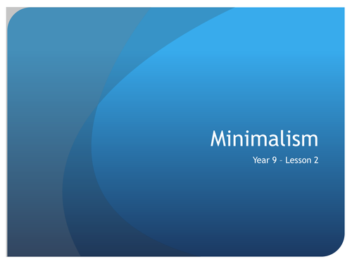 Minimalism music sow resources and topic booklet by for Minimal art slideshare
