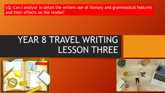 Year-8-Travel-Writing-Lesson-3.pptx